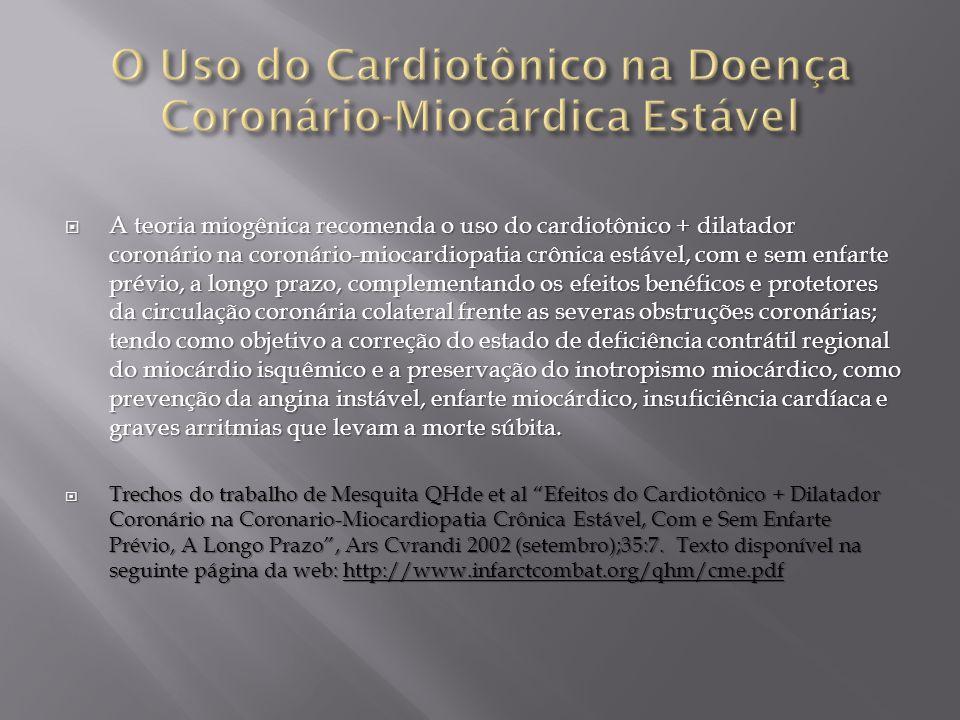 O Uso do Cardiotônico na Doença Coronário-Miocárdica Estável