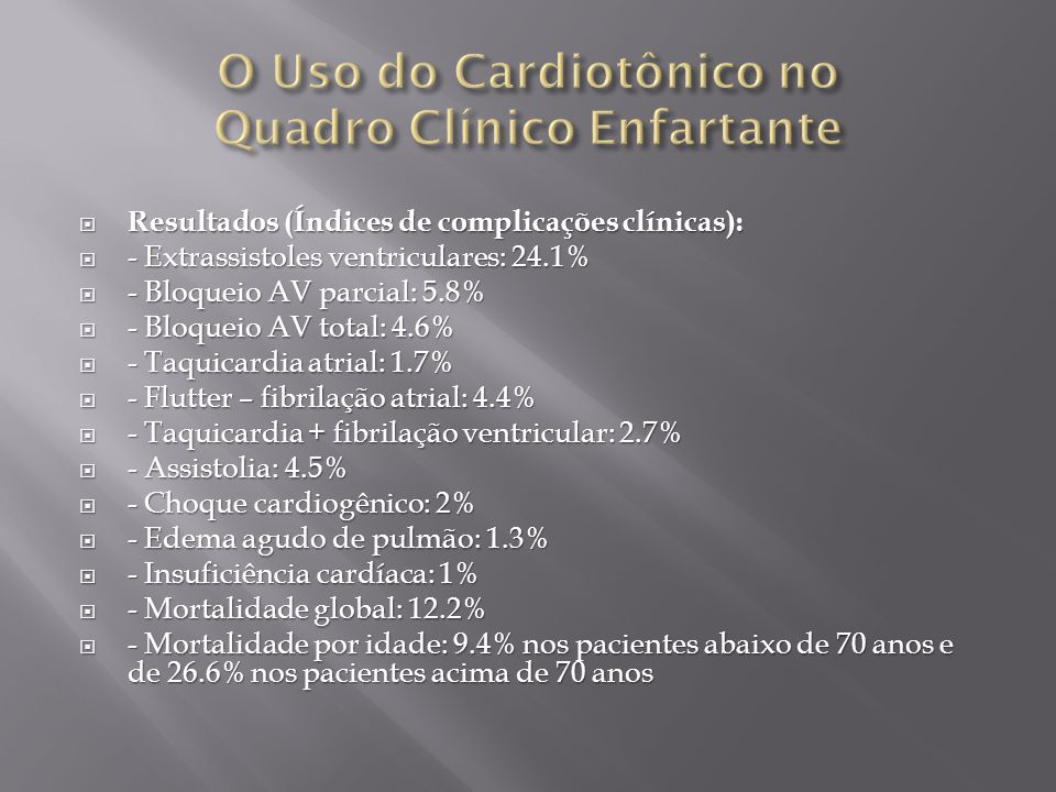 O Uso do Cardiotônico no Quadro Clínico Enfartante