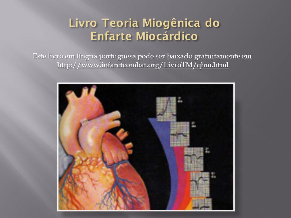 Livro Teoria Miogênica do Enfarte Miocárdico