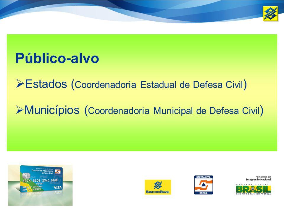 Público-alvo Estados (Coordenadoria Estadual de Defesa Civil)