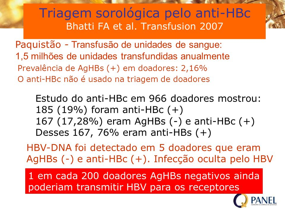 Triagem sorológica pelo anti-HBc Bhatti FA et al. Transfusion 2007