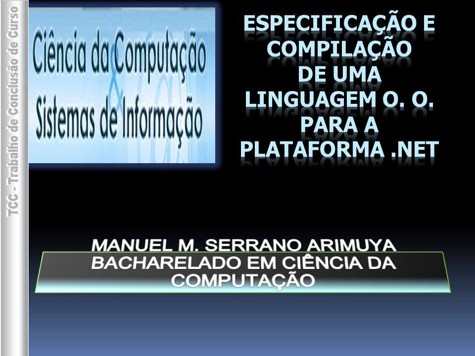 MANUEL M. SERRANO ARIMUYA BACHARELADO EM CIÊNCIA DA COMPUTAÇÃO