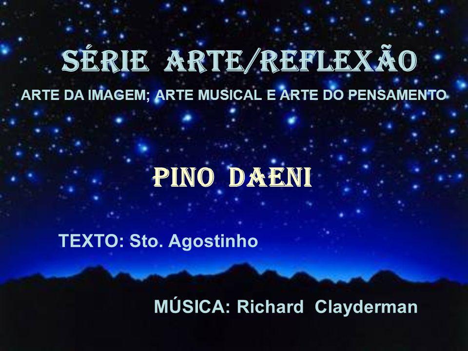 ARTE DA IMAGEM; ARTE MUSICAL E ARTE DO PENSAMENTO