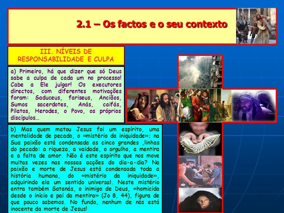2.1 – Os factos e o seu contexto
