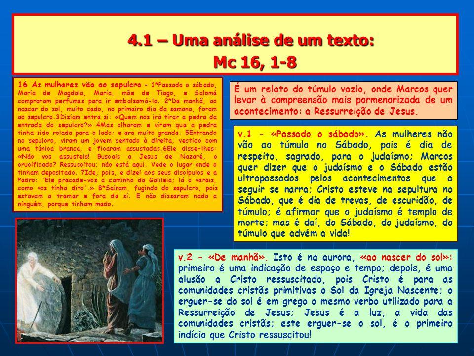 4.1 – Uma análise de um texto: Mc 16, 1-8