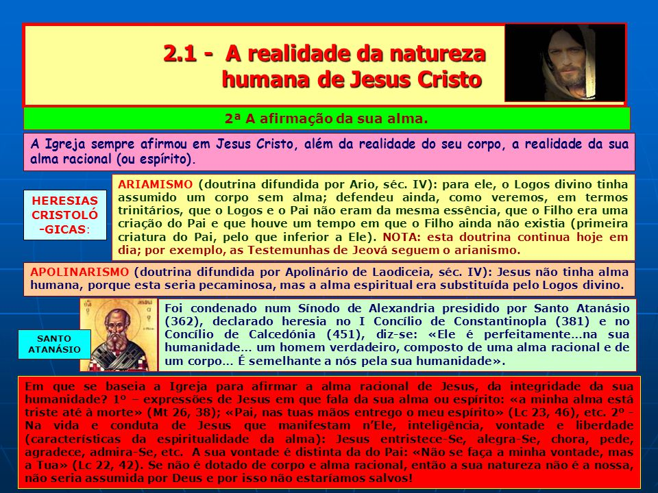 2.1 - A realidade da natureza humana de Jesus Cristo