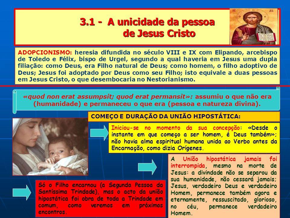 3.1 - A unicidade da pessoa de Jesus Cristo