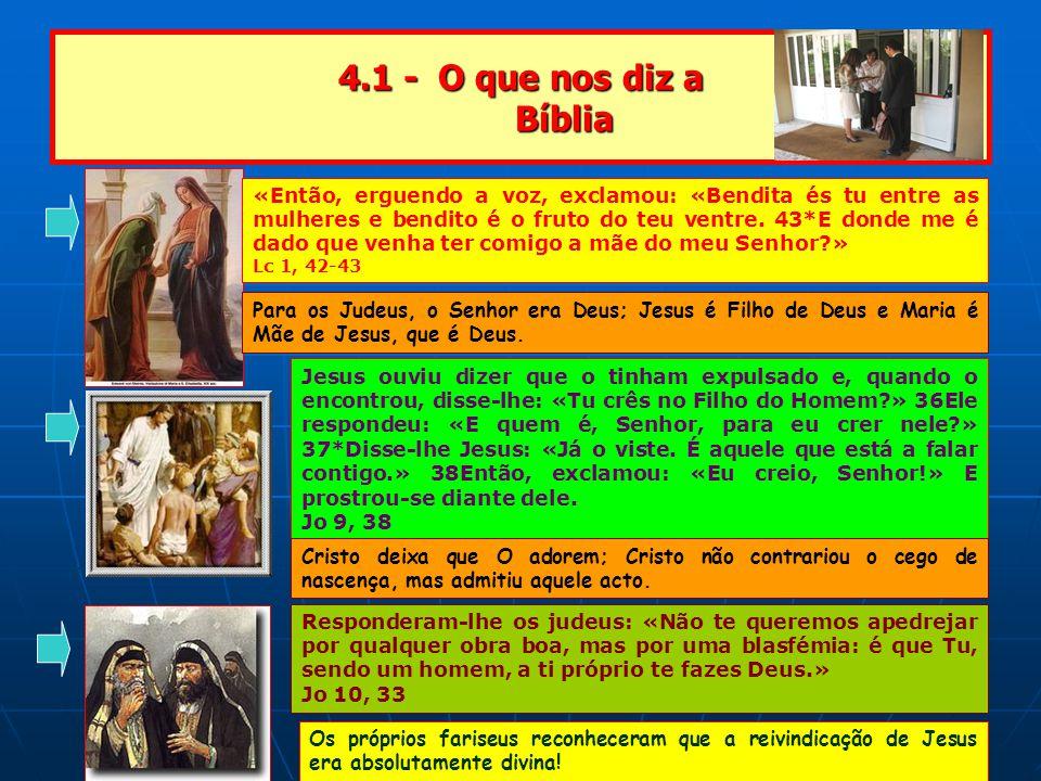 4.1 - O que nos diz a Bíblia