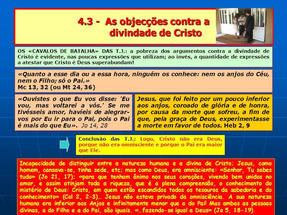4.3 - As objecções contra a divindade de Cristo