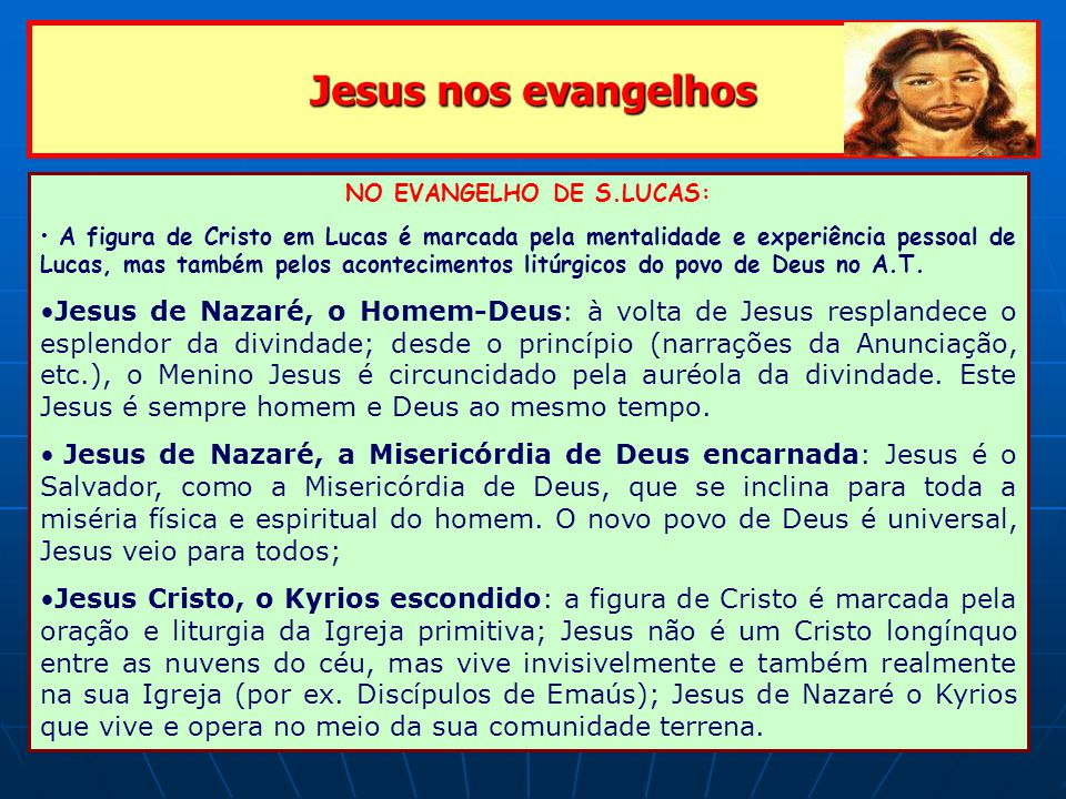 NO EVANGELHO DE S.LUCAS: