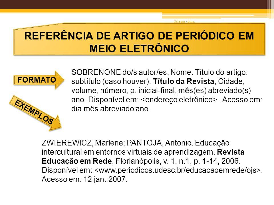 REFERÊNCIA DE ARTIGO DE PERIÓDICO EM MEIO ELETRÔNICO