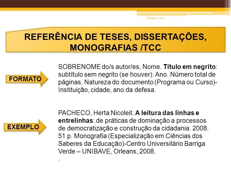 REFERÊNCIA DE TESES, DISSERTAÇÕES, MONOGRAFIAS /TCC