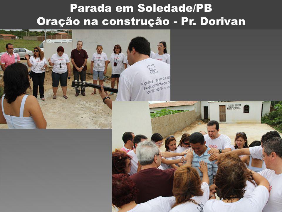 Oração na construção - Pr. Dorivan