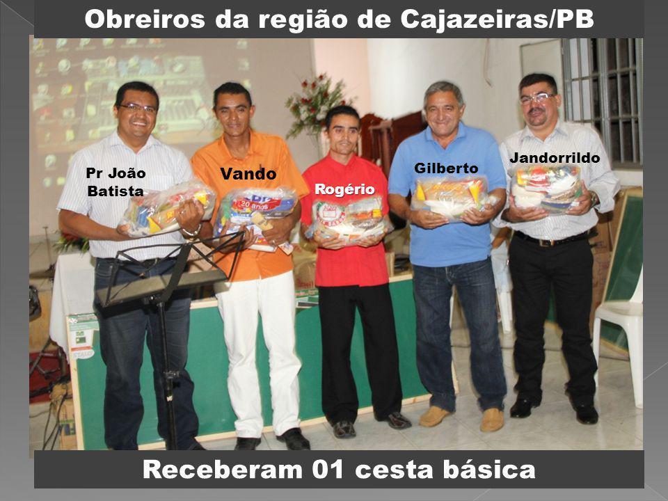 Obreiros da região de Cajazeiras/PB