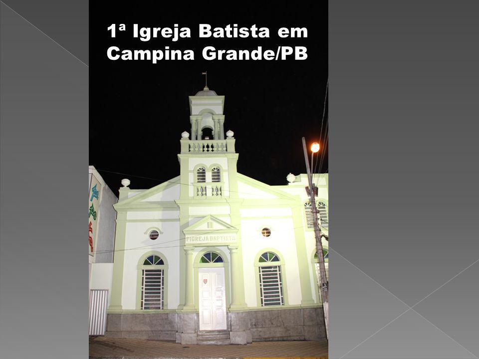 1ª Igreja Batista em Campina Grande/PB