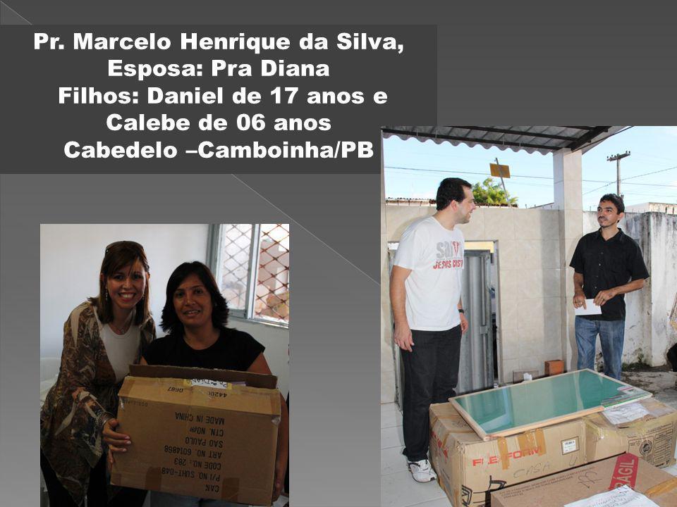 Pr. Marcelo Henrique da Silva, Esposa: Pra Diana