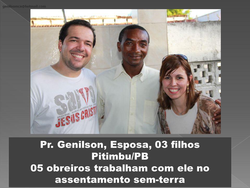 Pr. Genilson, Esposa, 03 filhos Pitimbu/PB
