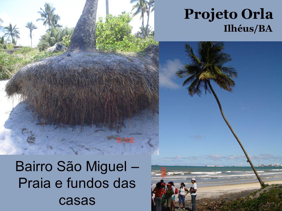 Bairro São Miguel – Praia e fundos das casas
