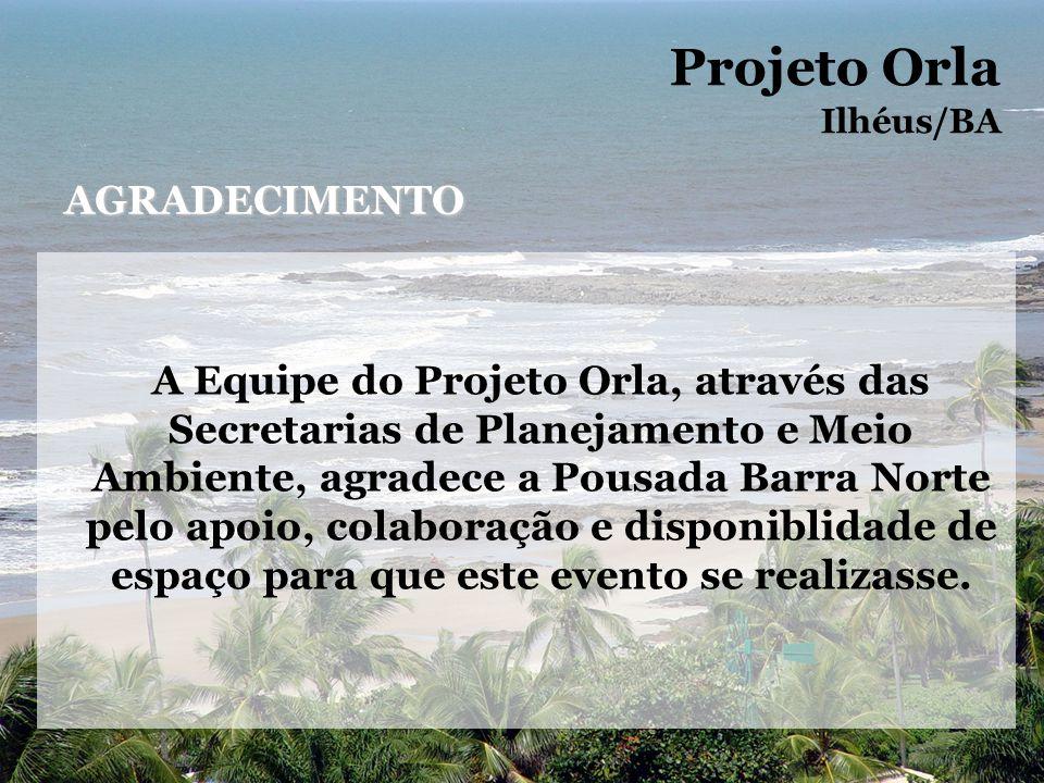 Projeto Orla AGRADECIMENTO