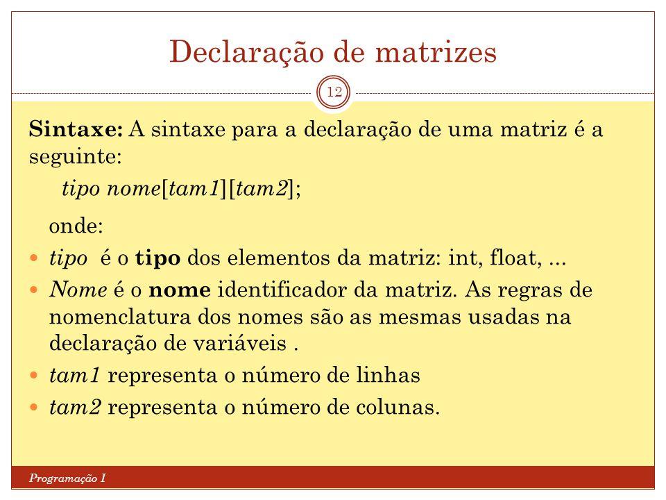 Declaração de matrizes