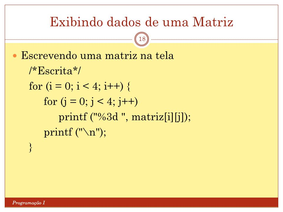 Exibindo dados de uma Matriz