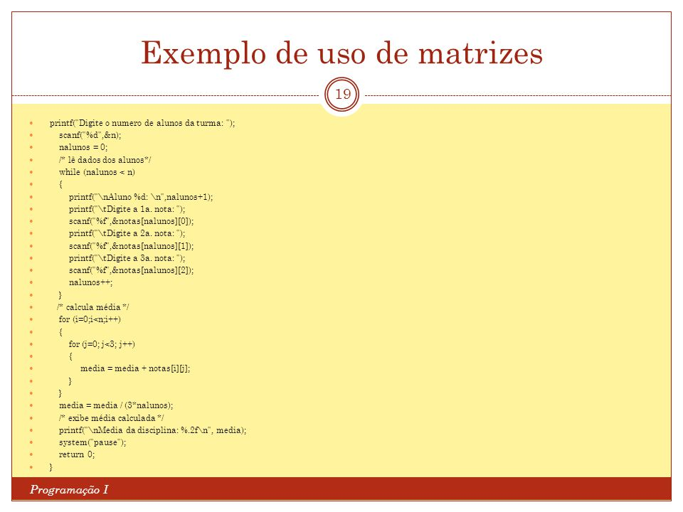 Exemplo de uso de matrizes
