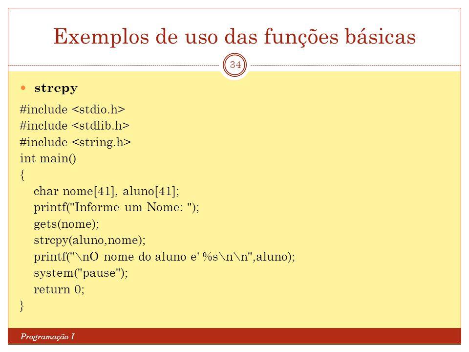 Exemplos de uso das funções básicas