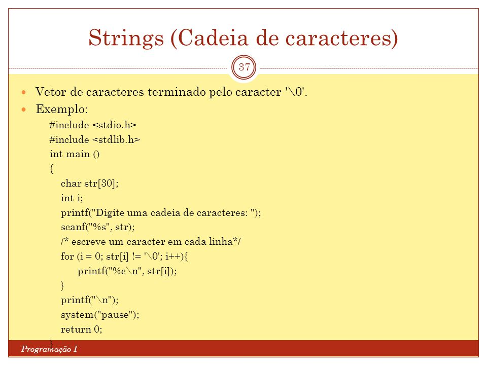 Strings (Cadeia de caracteres)