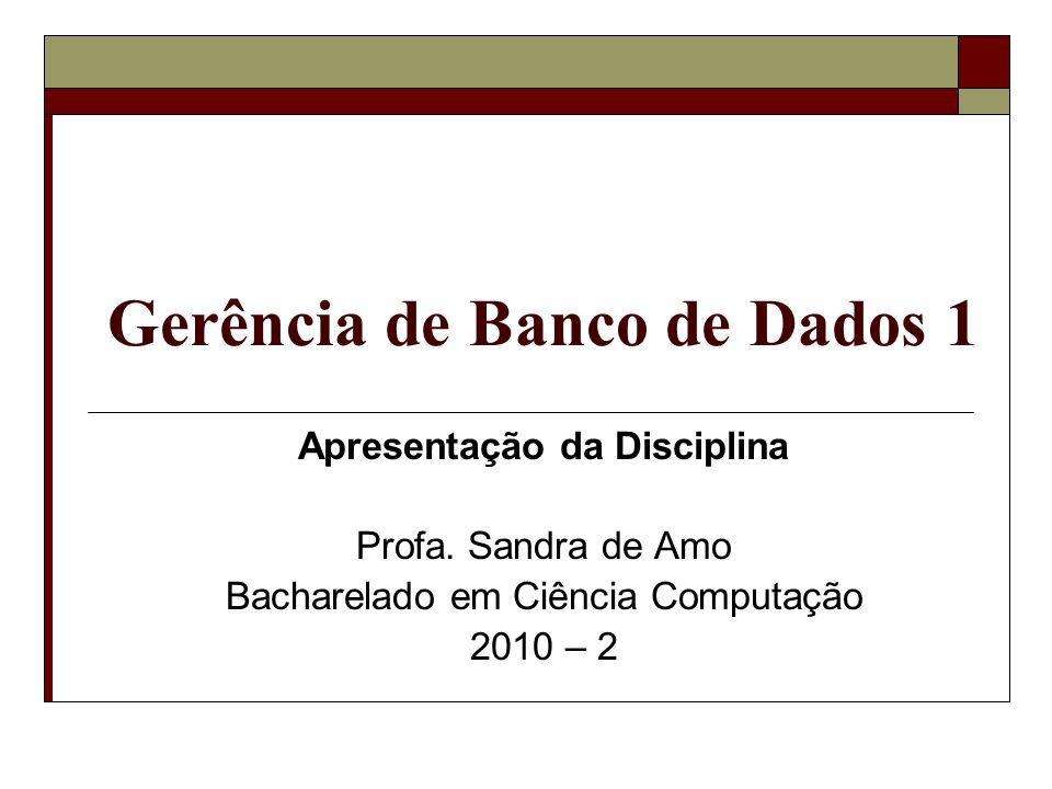 Gerência de Banco de Dados 1