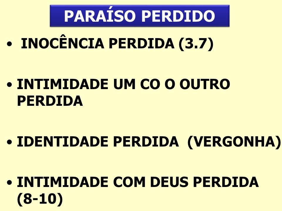 PARAÍSO PERDIDO INOCÊNCIA PERDIDA (3.7)