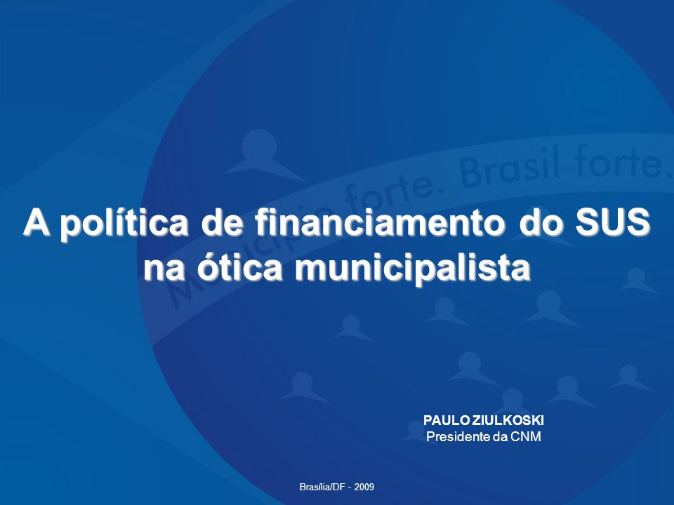 A política de financiamento do SUS na ótica municipalista