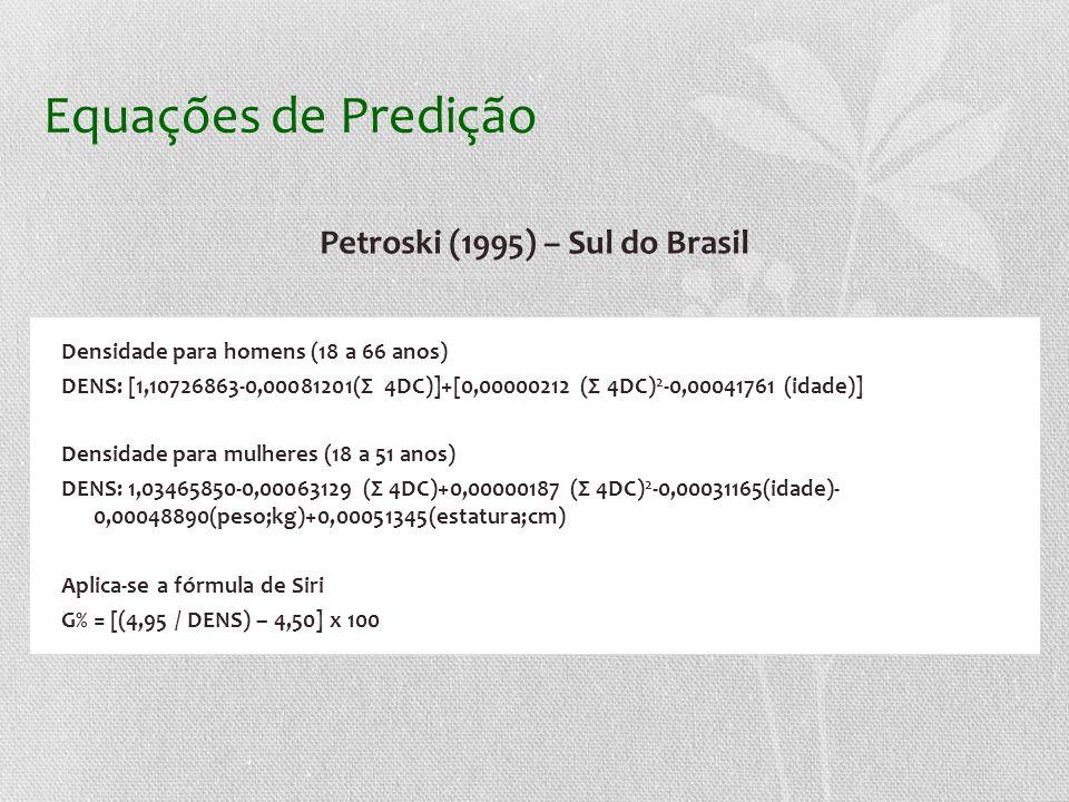 Petroski (1995) – Sul do Brasil