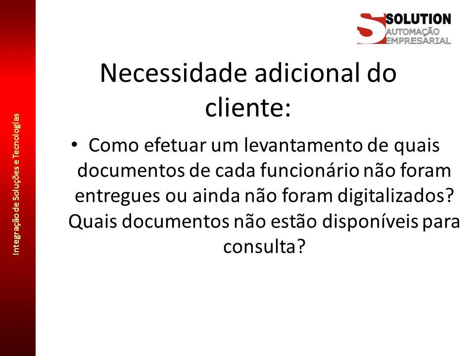 Necessidade adicional do cliente: