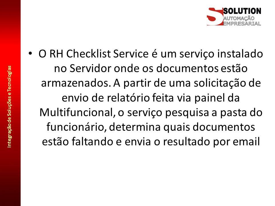 O RH Checklist Service é um serviço instalado no Servidor onde os documentos estão armazenados.
