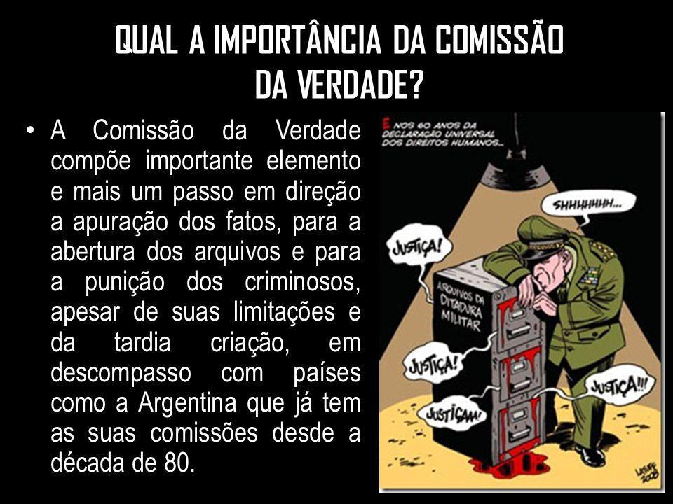 QUAL A IMPORTÂNCIA DA COMISSÃO DA VERDADE