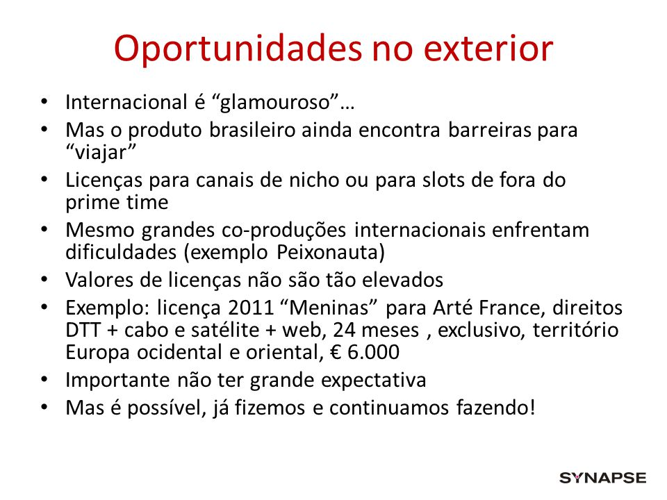 Oportunidades no exterior