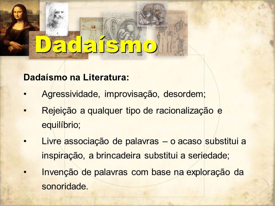Dadaísmo Dadaísmo na Literatura: