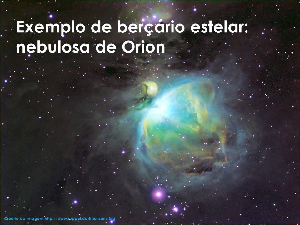 Exemplo de berçário estelar: nebulosa de Orion