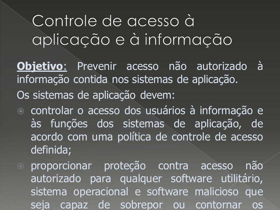 Controle de acesso à aplicação e à informação