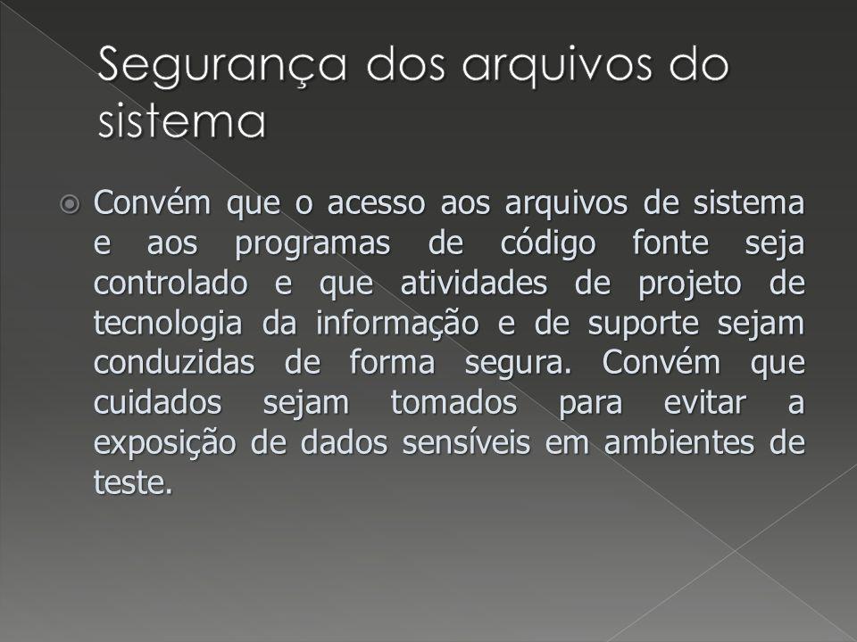 Segurança dos arquivos do sistema
