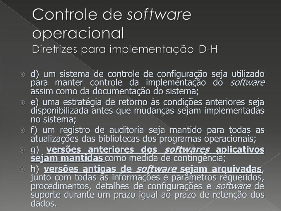Controle de software operacional Diretrizes para implementação D-H