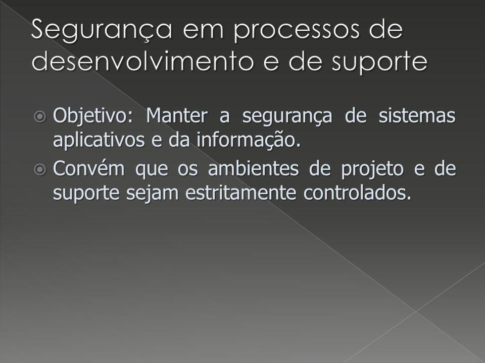 Segurança em processos de desenvolvimento e de suporte