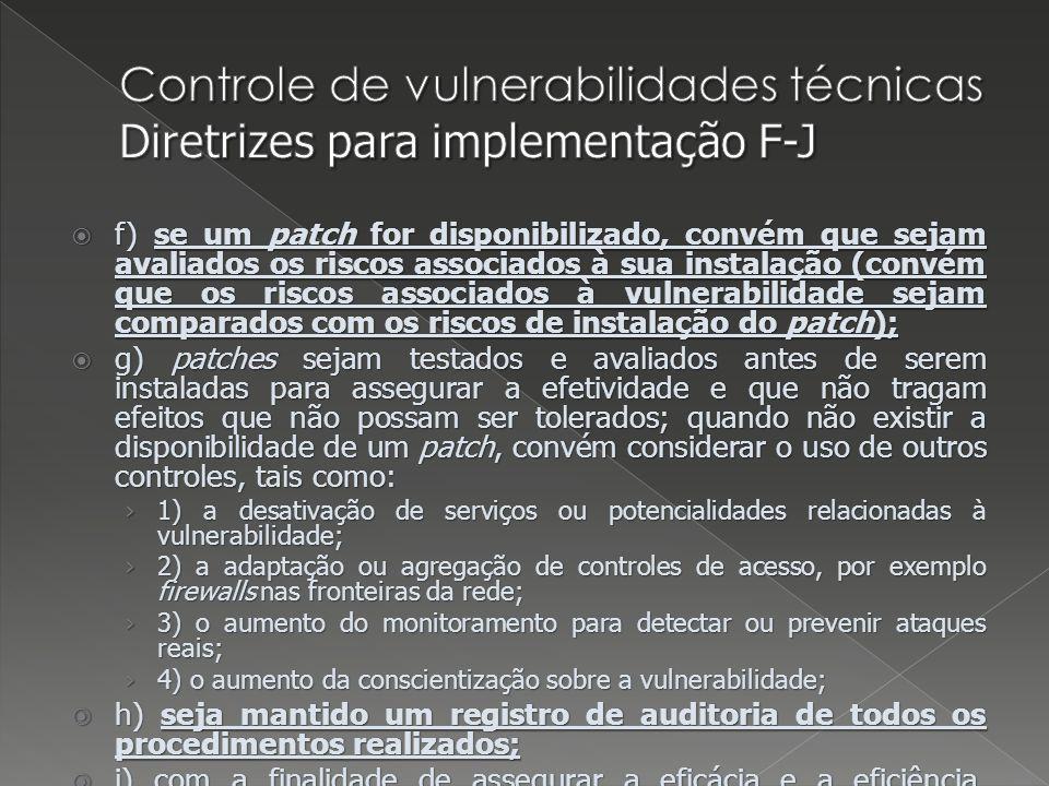Controle de vulnerabilidades técnicas Diretrizes para implementação F-J