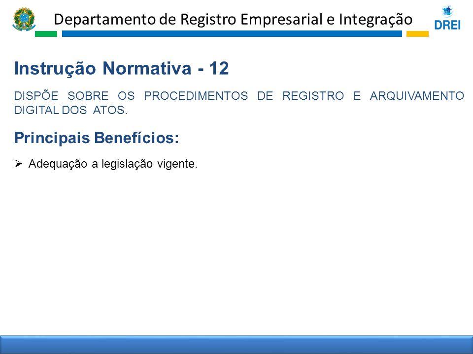 Instrução Normativa - 12 Principais Benefícios: