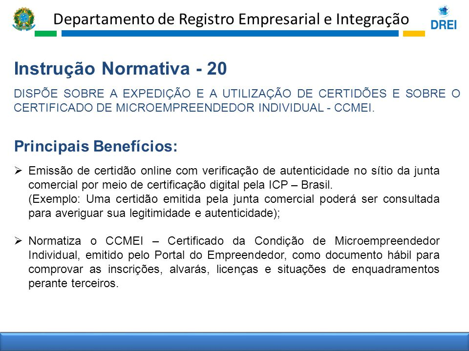 Instrução Normativa - 20 Principais Benefícios: