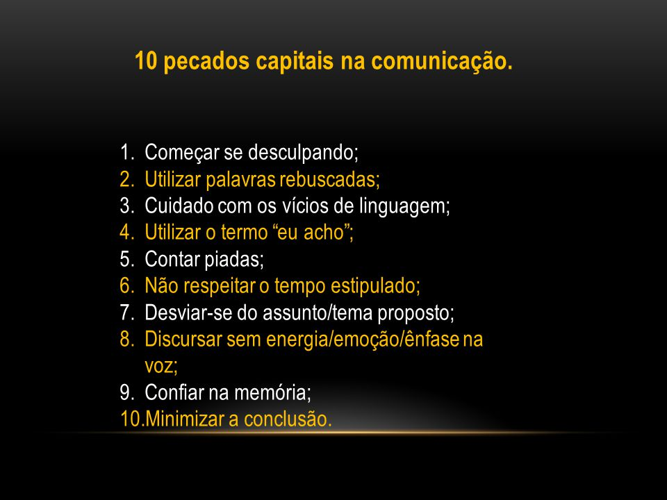 10 pecados capitais na comunicação.