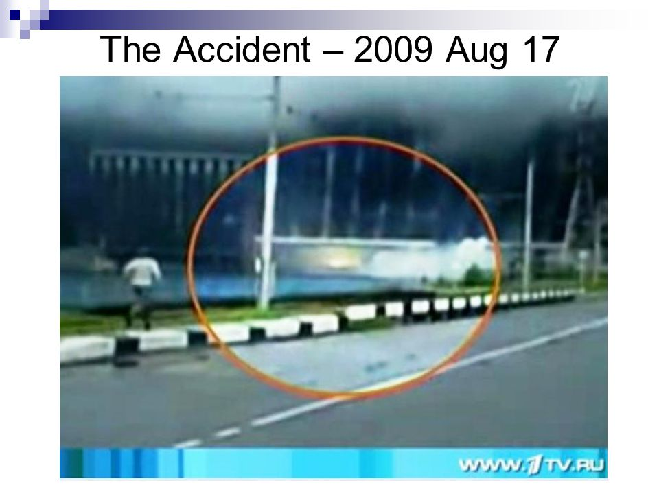 The Accident – 2009 Aug 17