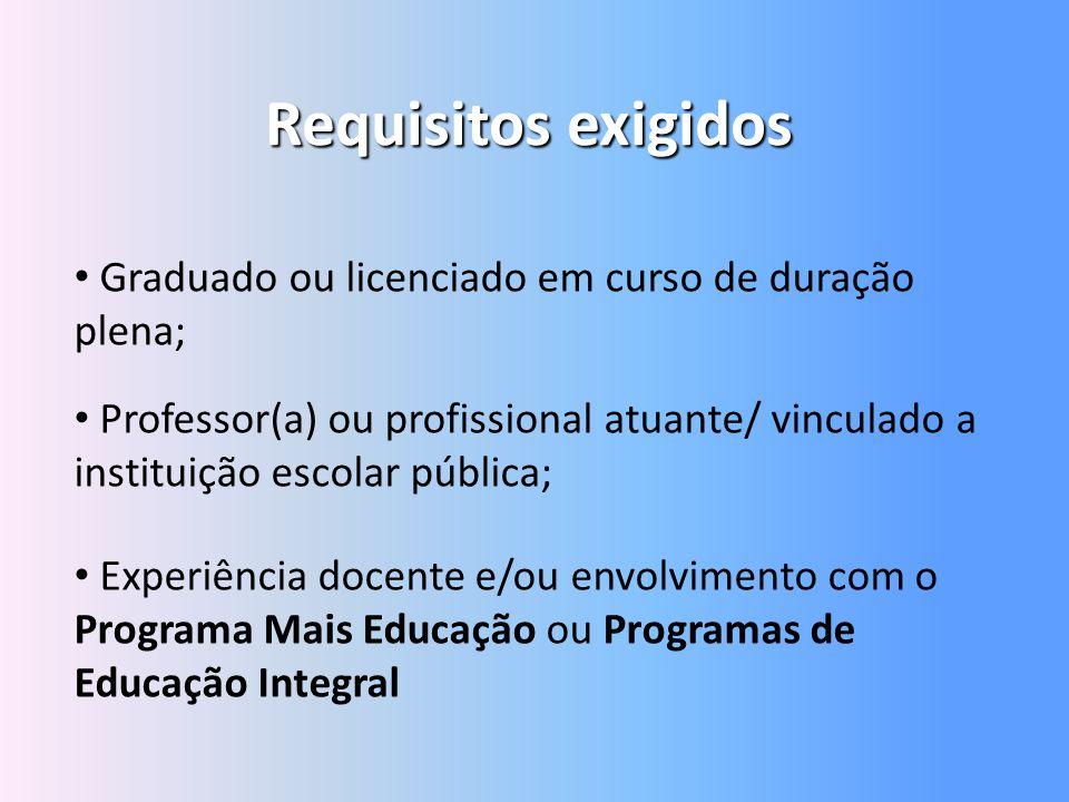 Requisitos exigidos Graduado ou licenciado em curso de duração plena;