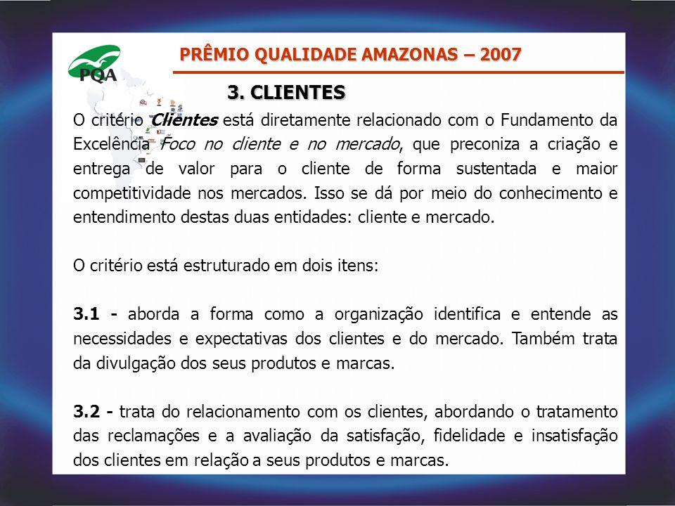 3. CLIENTES PRÊMIO QUALIDADE AMAZONAS – 2007