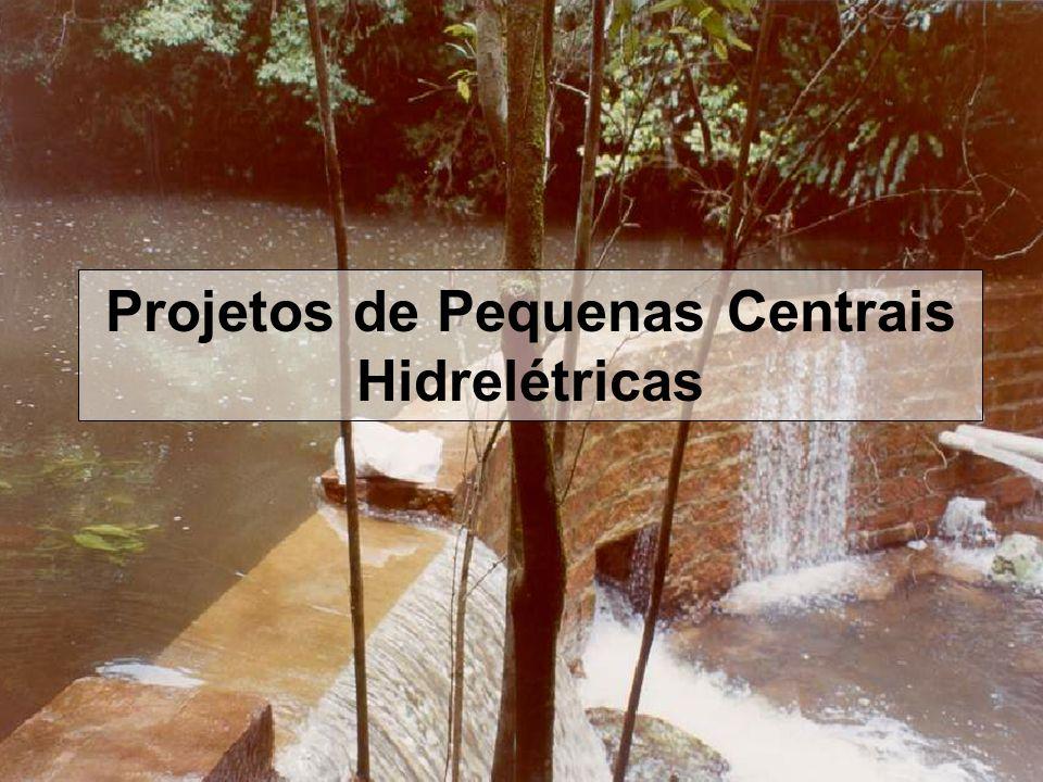 Projetos de Pequenas Centrais Hidrelétricas